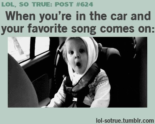 yes sir! This is Chip everytime he hears one of Hannah's favorite songs! priceless!