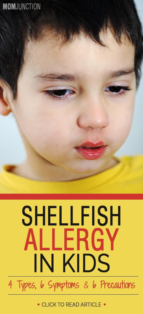 Shellfish Allergy In Kids – 4 Types, 6 Symptoms And 6 Precautions