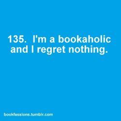 True!: Regrets Nothings, Book Nerd, Books A Hol, 50 Shades, My Life, Nerd Girls, So True, Books Books Books, Nerd Girl Problems