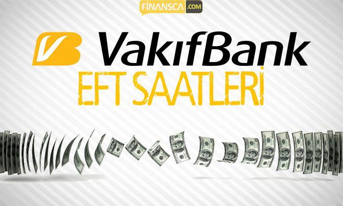 Vakıfbank EFT Saati