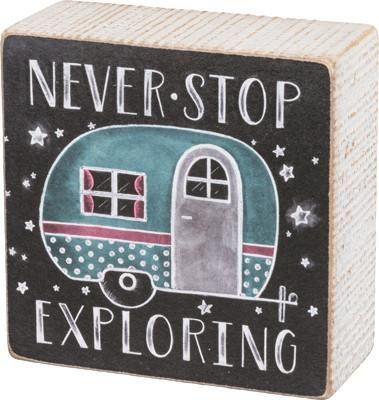 Never Stop Exploring Box Sign