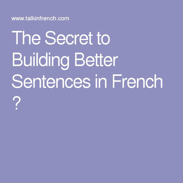 25+ best ideas about Sentences in french on Pinterest   Foreign ...