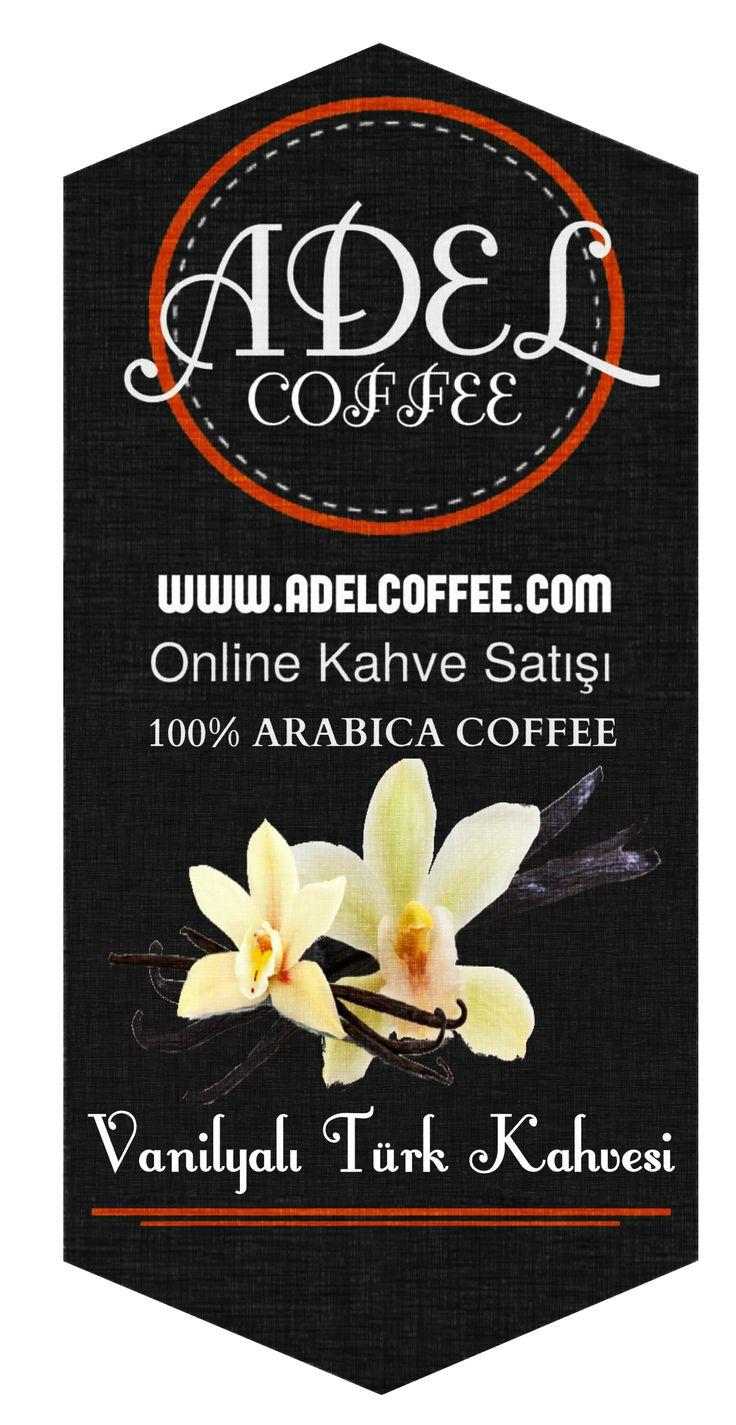 VANİLYALI TÜRK KAHVESİ http://adelcoffee.com/shop/vanilyali-turk-kahvesi/