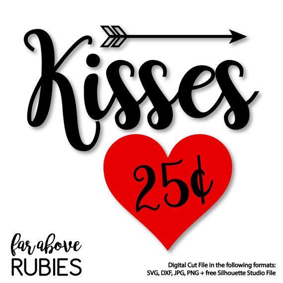 Happy Valentine S Day Kisses 25 Cents Heart Arrow Svg
