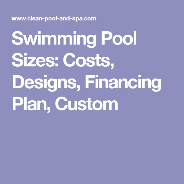 Best 25 pool sizes ideas on pinterest swimming pools - Best way to finance a swimming pool ...