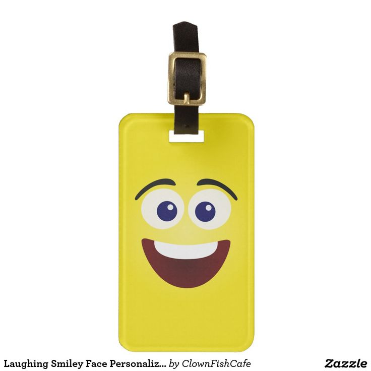 Laughing Smiley Face Personalizable Luggage Tag - Make it easier to identify your luggage with this cute suitcase tag which is sure to put a smile on any traveler's face. The opposite side can be personalized with the name or text of your choice. http://www.zazzle.com/laughing_smiley_face_personalizable_luggage_tag-256946873840522370?rf=238083504576446517&tc=pint
