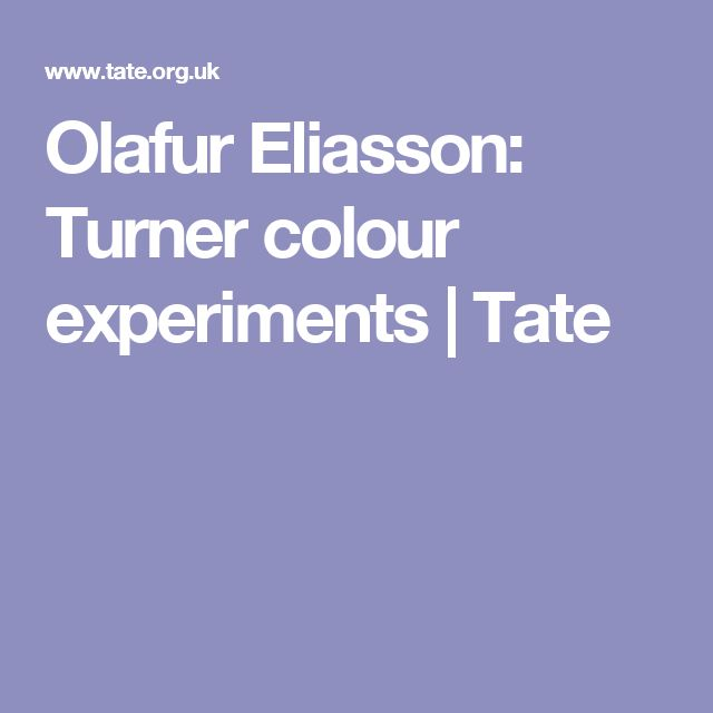 Olafur Eliasson: Turner colour experiments | Tate