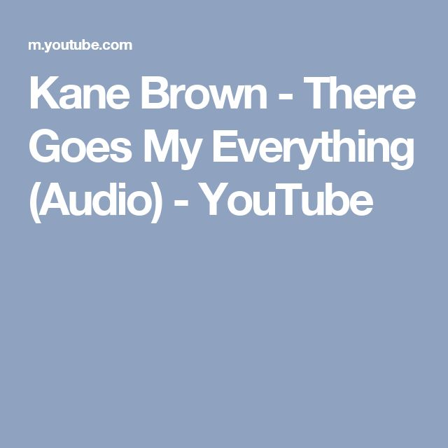 Kane Brown - There Goes My Everything (Audio) - YouTube