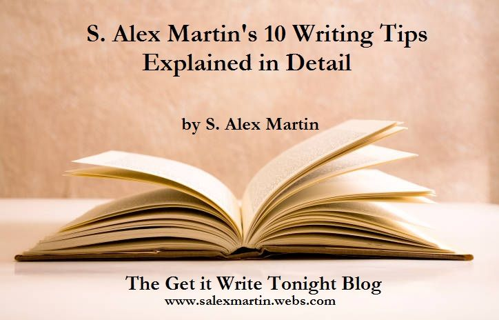 Click to read the tips and their explanations | Get it Write Tonight by S. Alex Martin