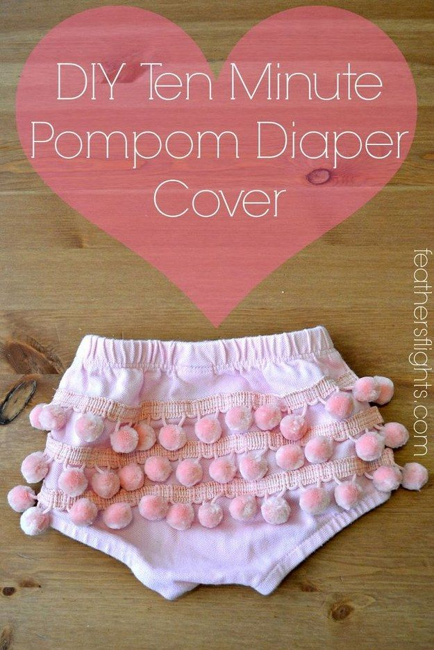 One more sewing project…because how adorable is this pompom-covered diaper cover? | The 52 Easiest And Quickest DIY Projects Of All Time