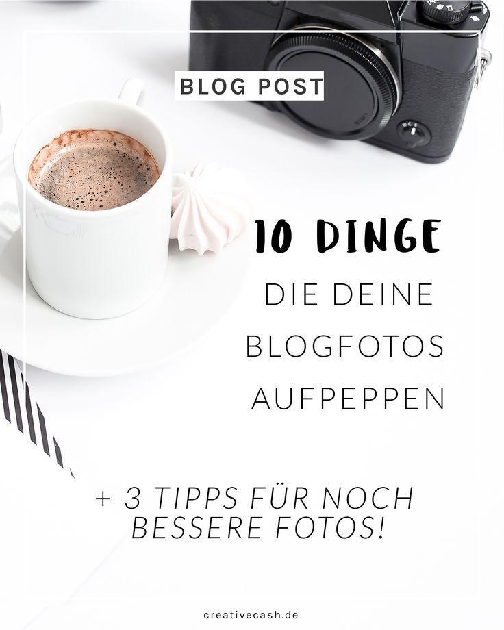 10 Dinge die deine Blog- oder Instagram-Fotos aufpeppen