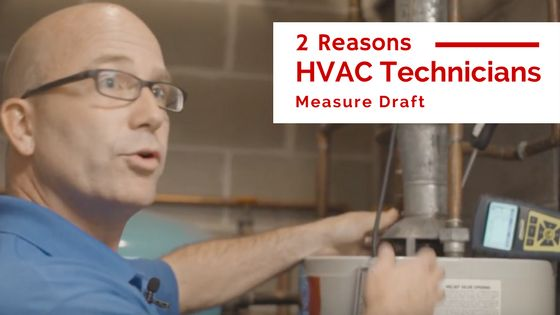 A critical part of HVAC preventive maintenance is measuring draft. This ensures furnace operating efficiency and homeowner safety.