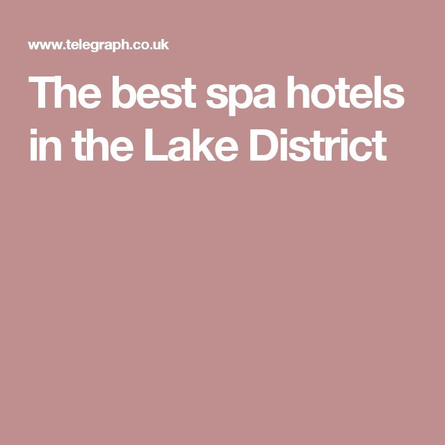 The best spa hotels in the Lake District