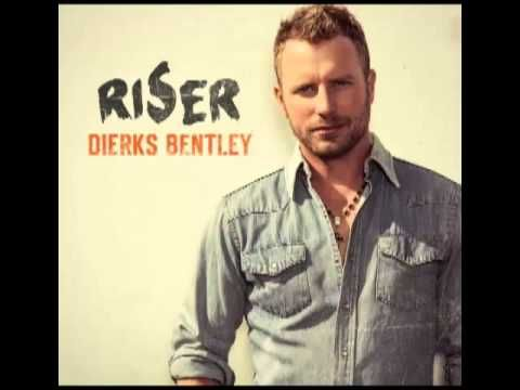 full album dierks bentley riser zip download places. Cars Review. Best American Auto & Cars Review