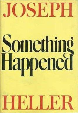 Joseph Heller Something Happened
