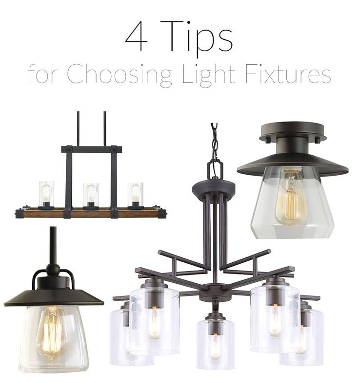 4 Tips for Choosing Light Fixtures