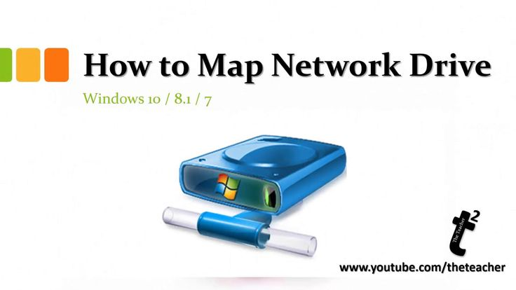 How to Map Network Drive in Windows 10 / 8.1 / 8 / 7