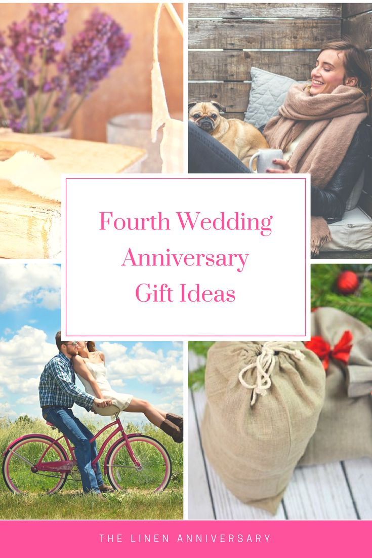 Linen presents for your 4th wedding anniversary.