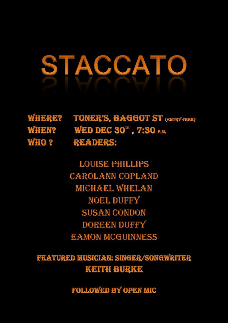 Delighted to be on the Staccato line-up along with Louise Phillips, Carolann Copland, Michael J Whelan, Noel Duffy, Doreen Duffy, Eamon McGuinness and Keith Burke. Then it's over to YOU for the ope...