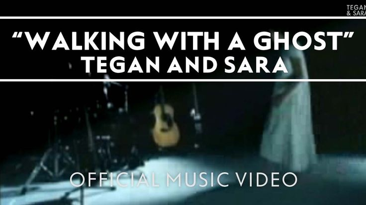 Tegan and Sara - Walking With A Ghost [Official Music Video]