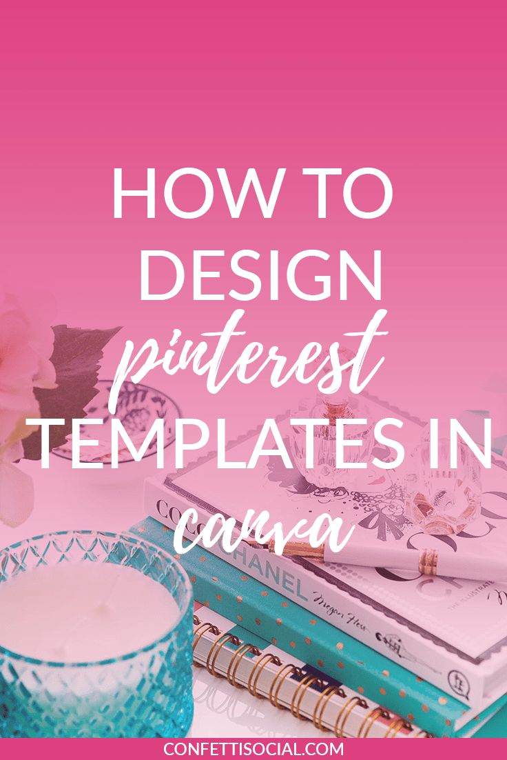 Find out how to design pretty Pinterest templates in Canva today!