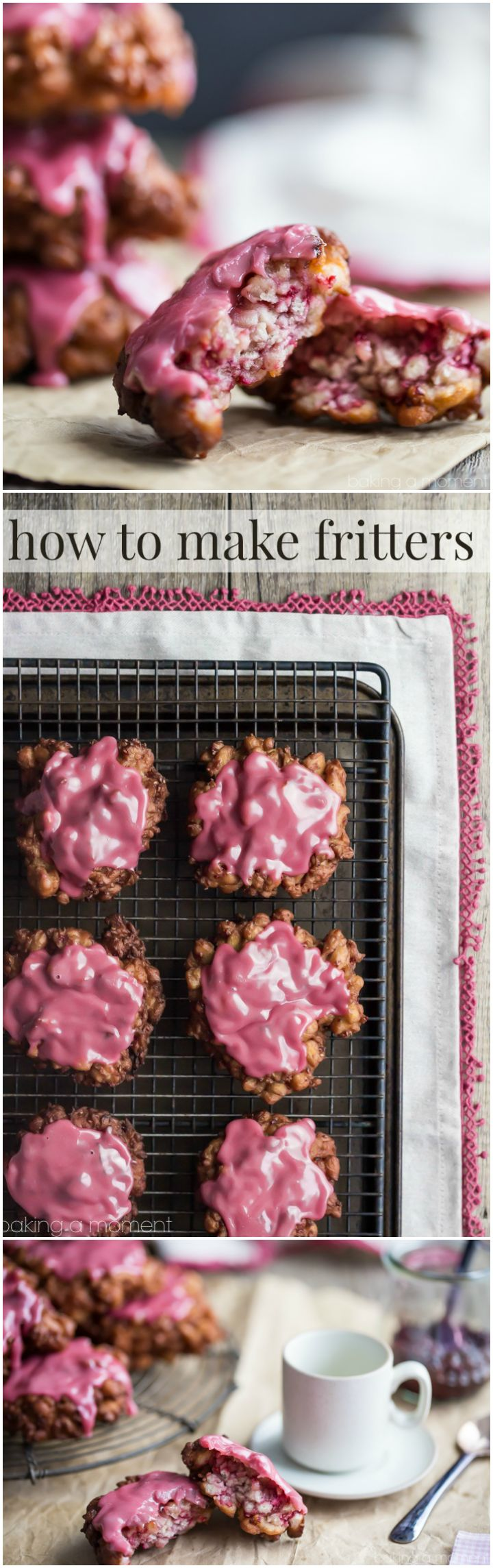 How to make fritters: I used raspberry jam in the dough and the glaze and they were amazing!