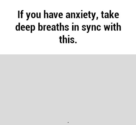 This actually helps a lot<<<<it really does...i was in the middle of a panic attack and my sister pulled this up for me