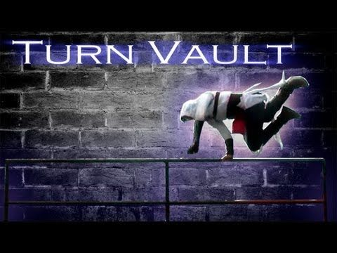 How to Turn Vault - Assassins Creed Parkour Tutorial