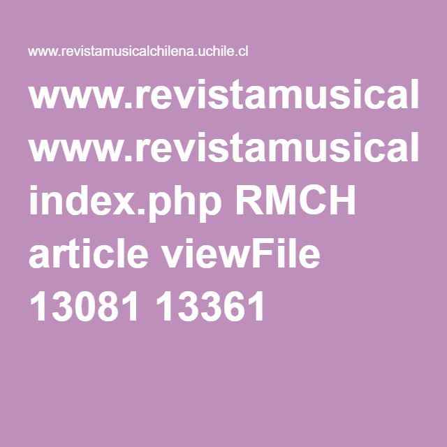 www.revistamusicalchilena.uchile.cl index.php RMCH article viewFile 13081 13361