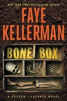 — Bone box: a Decker/Lazarus novel  -- By: Faye Kellerman  -- March 2017