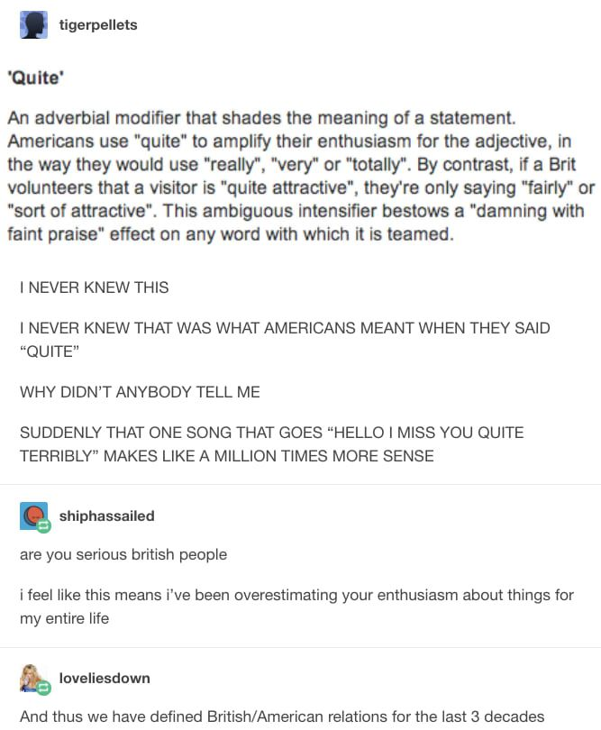 American English Vs British English Quite Quite Different Meanings Collected By Buzzfeed Tumblr Funny Language Humor