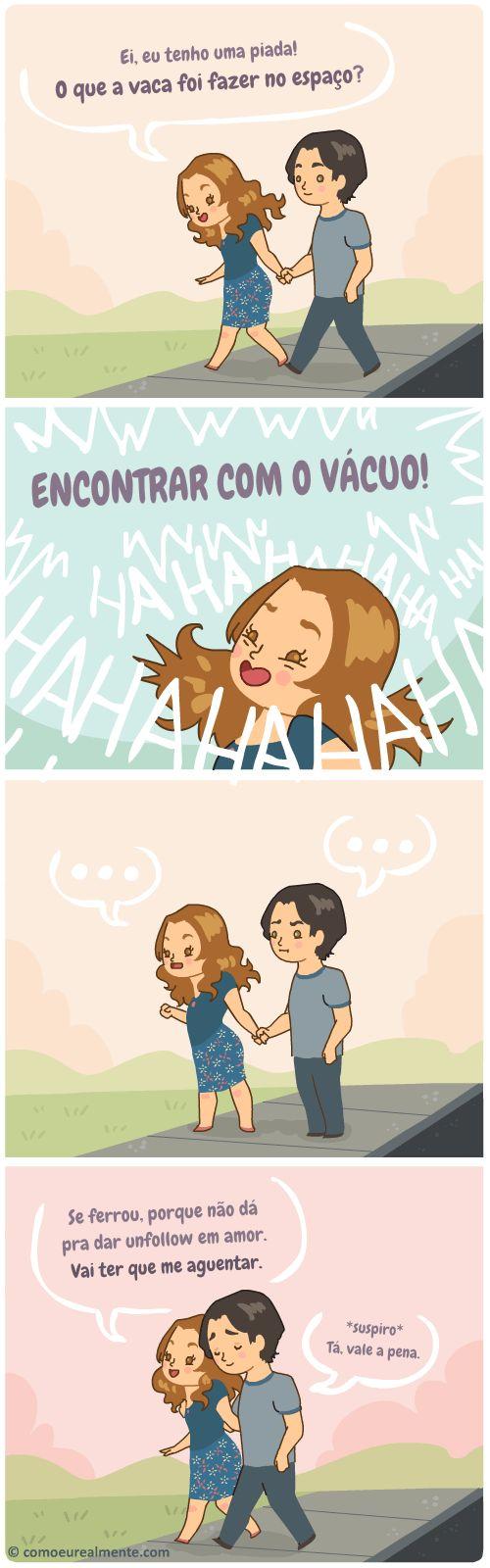 Uma das maiores dificuldades de estar em um relacionamento é você ter que aguentar as piadas ruins da outra pessoa