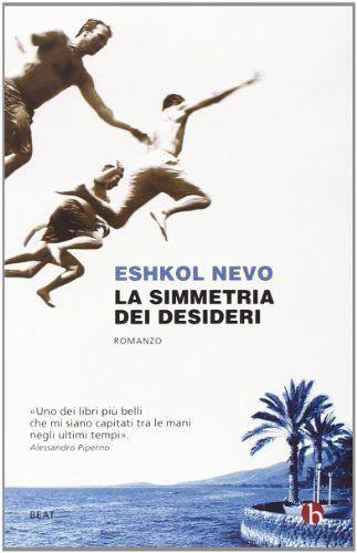 Amazon.it: La simmetria dei desideri - Eshkol Nevo, R. Scardi, O. Bannet - Libri