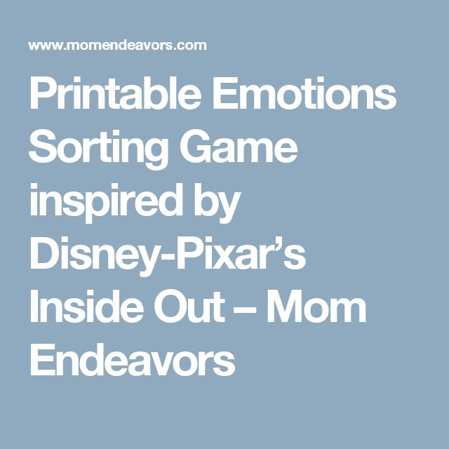 Printable Emotions Sorting Game inspired by Disney-Pixar's Inside Out – Mom Endeavors