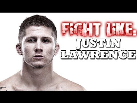 How to Fight Like Justin Lawrence: 3 Signature MMA Moves