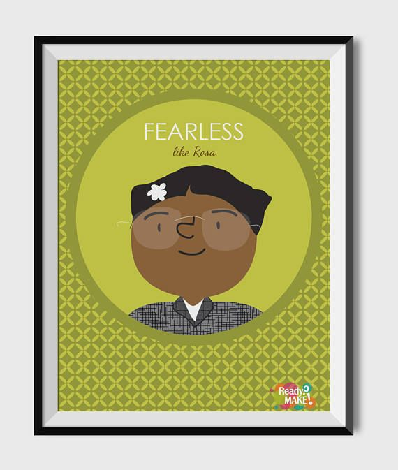 This fun Rosa Parks inspired print is great for every childs room, for your daily dose of inspiration and empowerment.