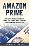 Free Kindle Book -   Amazon Prime: The Ultimate Guide to get your money's worth from an Amazon Prime Membership and Kindle Unlimited using Amazon Prime Shipping, Instant Video ... Echo  and Amazon Prime Photos Book 1) Check more at http://www.free-kindle-books-4u.com/arts-photographyfree-amazon-prime-the-ultimate-guide-to-get-your-moneys-worth-from-an-amazon-prime-membership-and-kindle-unlimited-using-amazon-prime-shipping-instant-video-echo-and/