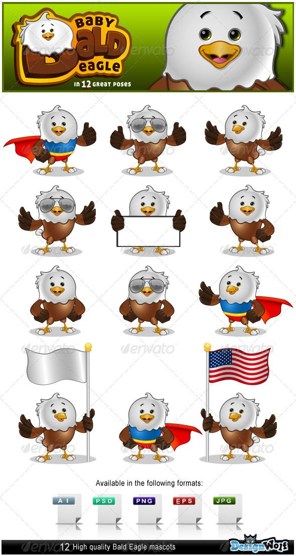 Baby Bald Eagle Mascot  #GraphicRiver         Here is my high quality Baby Bald Eagle mascot.  	 The bald eagle mascot comes in 12 different poses and each pose is available in the following formats: AI, EPS, JPEG, PNG and PSD.  	 So have fun using my Baby Bald Eagle mascot and please don't forget to rate him!  	 Cheers Guys.     Created: 31January13 GraphicsFilesIncluded: PhotoshopPSD #TransparentPNG #JPGImage #VectorEPS #AIIllustrator Layered: Yes MinimumAdobeCSVersion: CS Tags: america…