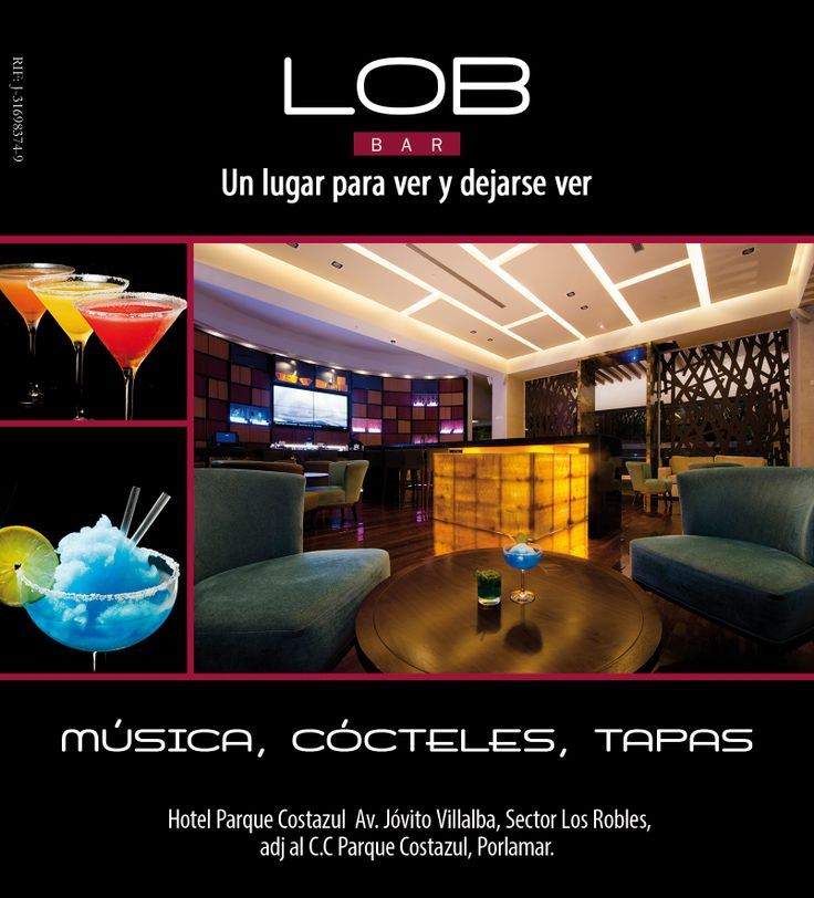 LOB Bar Un lugar para ver y dejarse ver