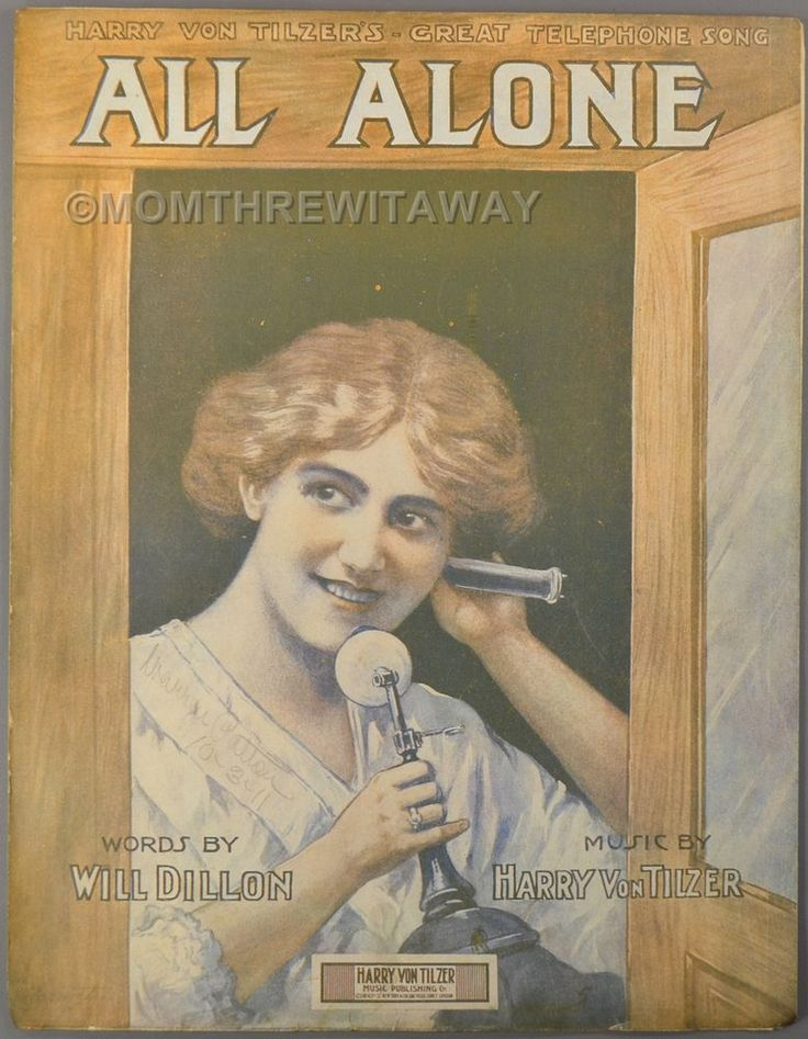 1911 ALL ALONE Telephone Song Sheet Music DILLON & VON TILZER Pretty Girl Cover