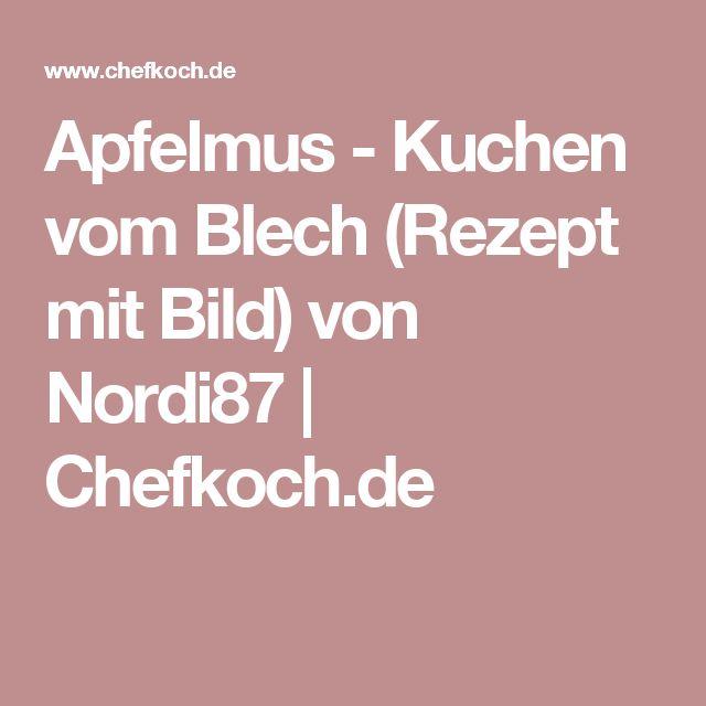 Apfelmus - Kuchen vom Blech (Rezept mit Bild) von Nordi87 | Chefkoch.de