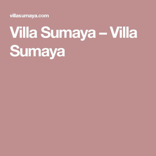 Villa Sumaya – Villa Sumaya