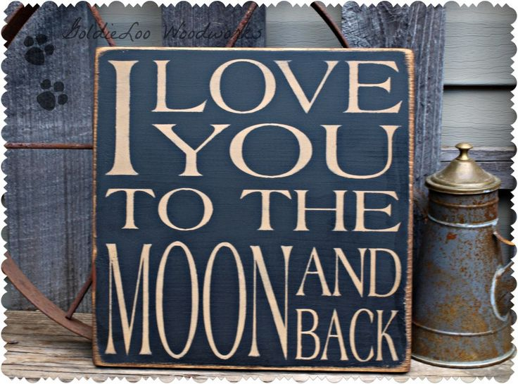 I Love You To The Moon & Back, Primitive, Word Art, Typography, Subway Art, Handmade sign via Etsy.