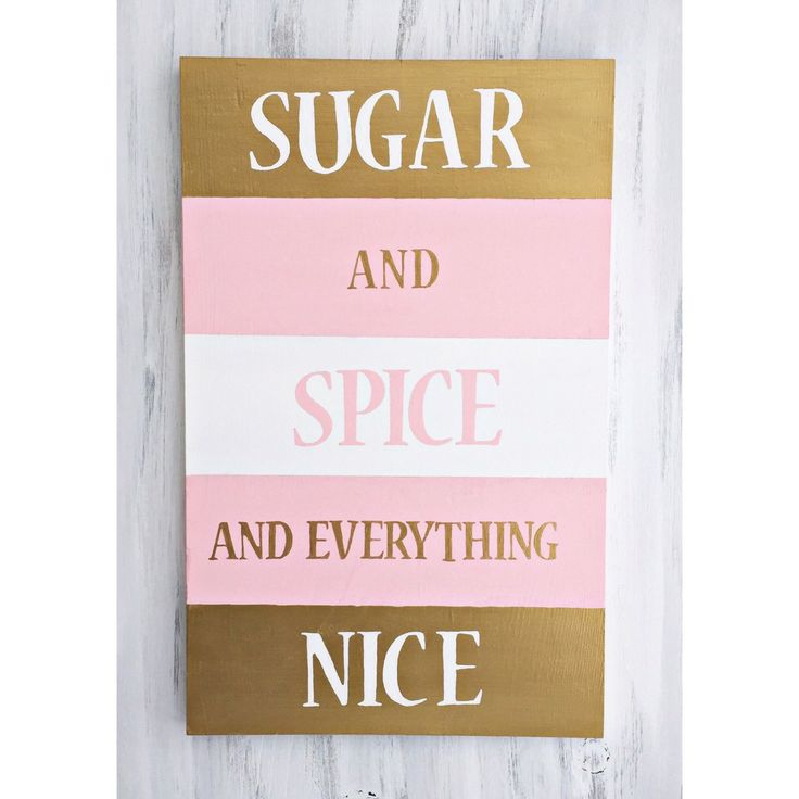 Sugar And Spice And Everything Nice Wall Hanging Modern Baby Decor Princess Room