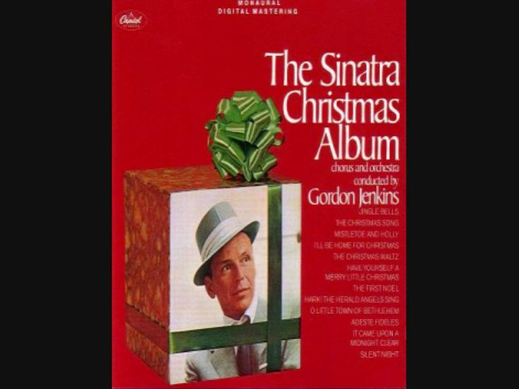 "Frank Sinatra, ""The Christmas Waltz"" (YouTube) - It's that time of year when the world falls in love...  <3"