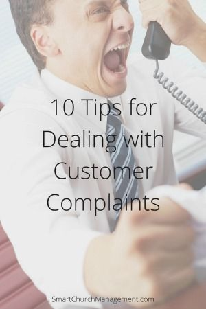 10 Tips for Dealing with Customer Complaints