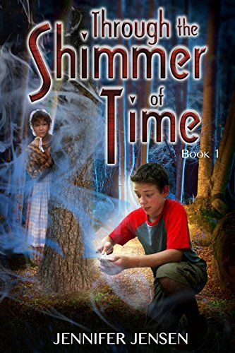 """Books Direct: """"Through the Shimmer of Time"""" by Jennifer Jensen - EXCERPT and GIVEAWAY"""