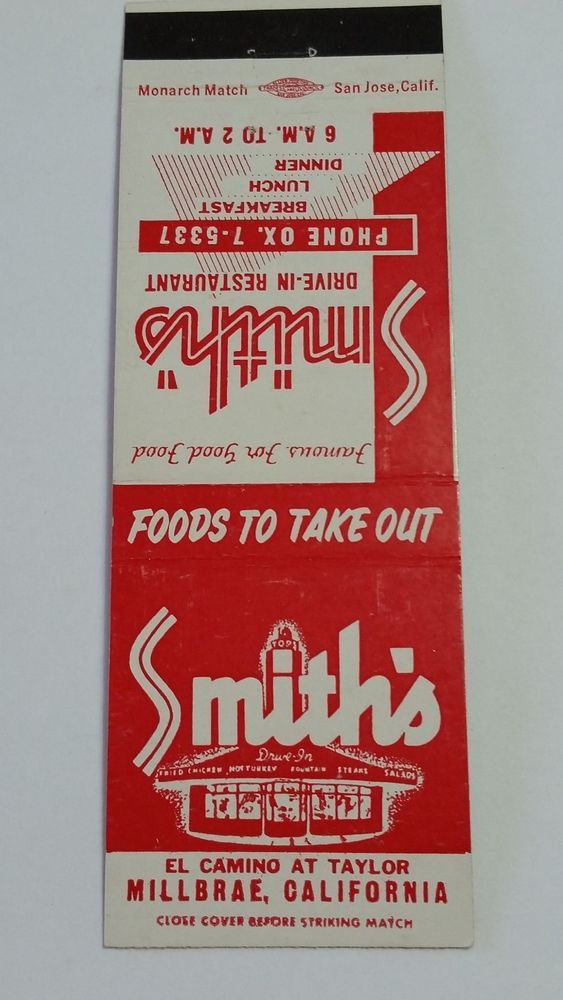 SMITH S DRIVE-IN RESTAURANT MILLBRAE CALIFORNIA OX. 7-5337 Matchbook Matchcover