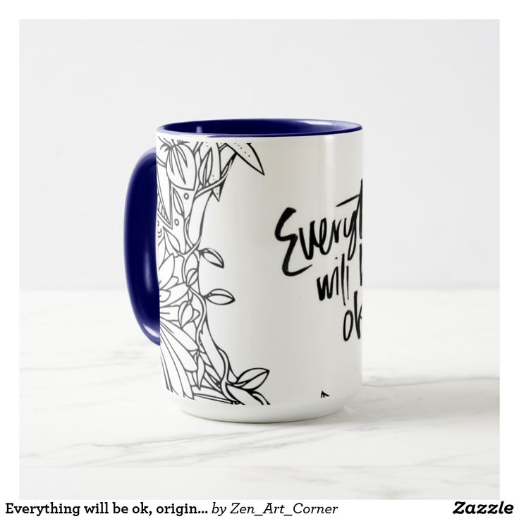 Everything will be ok, original design Mug