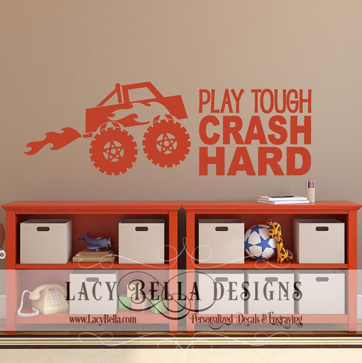 "www.lacybella.com ""Play Tough Crash Hard"" vinyl lettering wall decal Monster Truck decor"